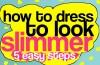 Dressing Slimmer