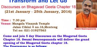 Swami Swaroopanandaji's 'Transform and Let Go' Discourses on Bhagvad Geeta Chapter 18