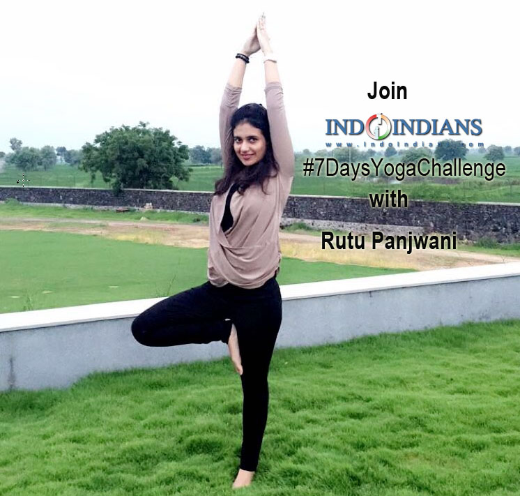 Indoindians 7 days yoga Challenge with Rutu Panjwani