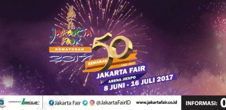The Jakarta Fair 2017, June 8th - July 16 2017