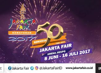 The Jakarta Fair 2017, June 8th - July 16 2017