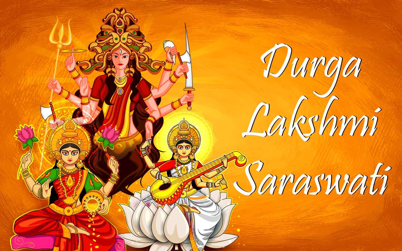 Durga, Lakshmi & Saraswati