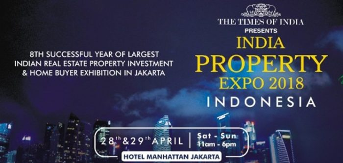 The Times of India Property Expo 2018 - Jakarta, Indonesia