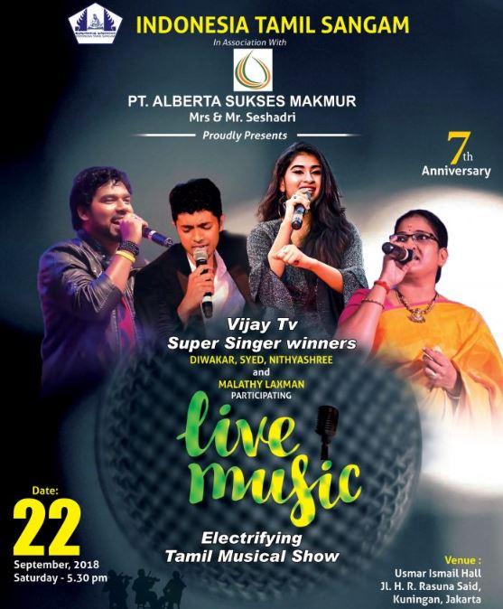 Grand Gala Musical Program of Indonesia Tamil Sangam, by Vijay TV Super Singer Winners – On Saturday, 22nd September, 2018