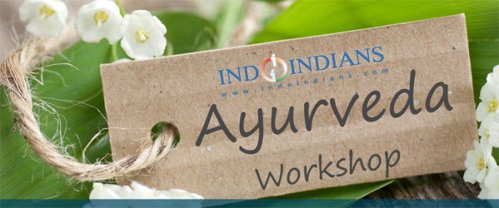 Indoindians Ayurveda Workshop with Dr Shilpa Dhoka on 7th Dec