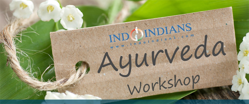 Indoindians Ayurveda Workshop with Dr Shilpa Dhoka