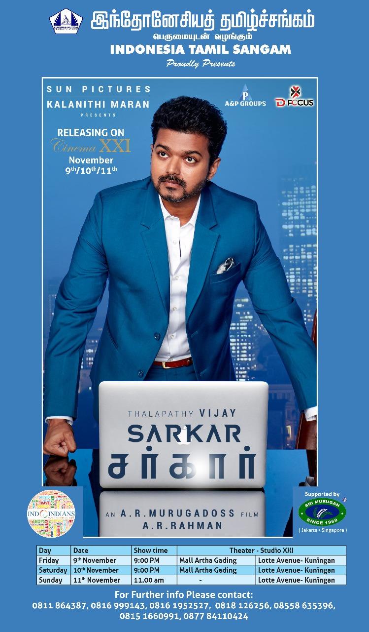 "Indonesia Tamil Sangam Proudly presents Deeepavali Release Movie - Thalapathy Vijay's ""SARKAR"""