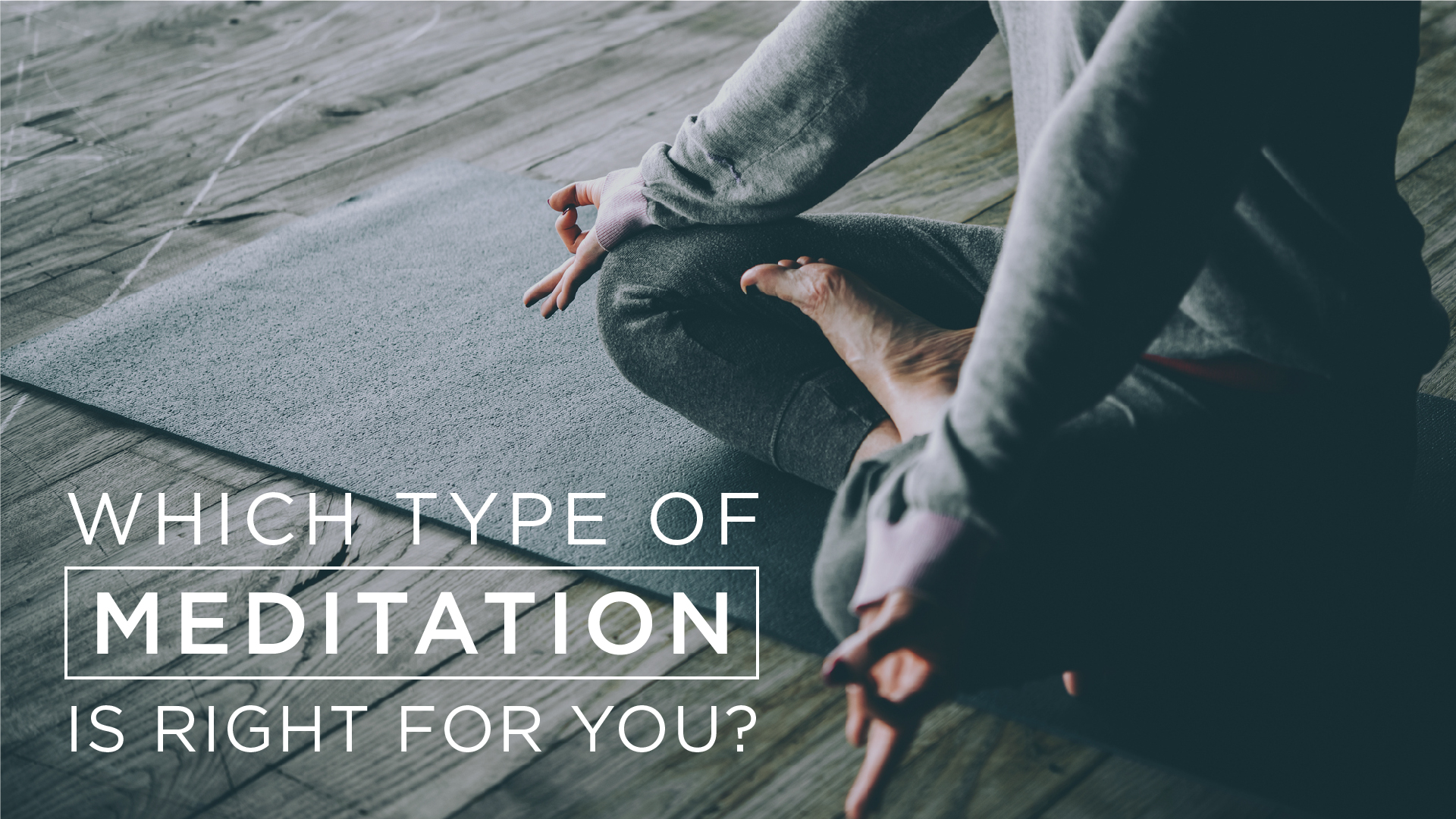 Which-Meditative-Technique-is-Best-for-you
