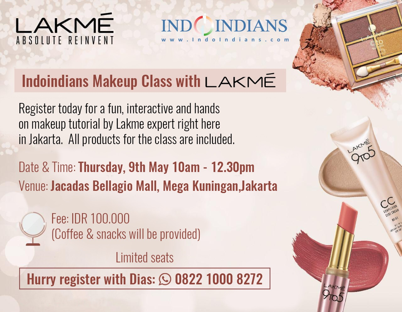 Indoindians 2nd Makeup Workshop with Lakme on Thursday, 9th May