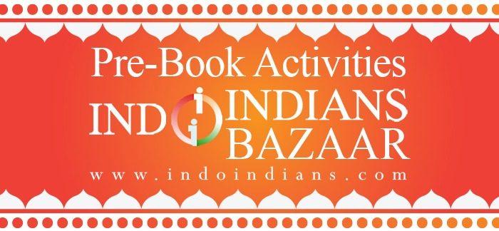 prebook activities at Indoindians Bazaar 11th Oct at Ritz Carlton