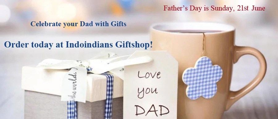 Fathers Day Giftshop at www.indoindianshop.com