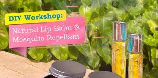 DIY Lip Balm and Mosquito Repellent with Rita Srivastava