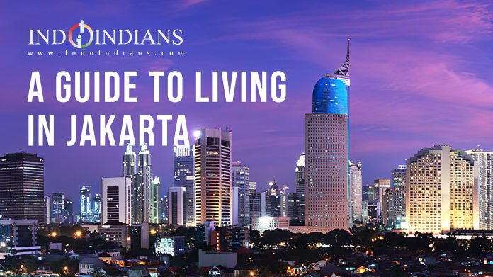 Guide to living in Jakarta