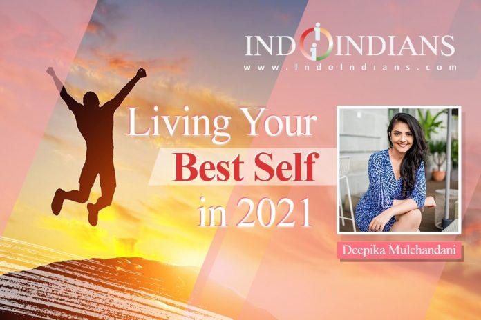 Indoindians Online Event - Living your best self in 2021 with Deepika Mulchandani