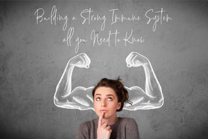 How-to-Have-a-Strong-Immune-System